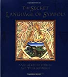The Secret Language of Symbols by David…