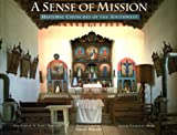 Wakely, David: A Sense of Mission: Historic Churches of the Southwest