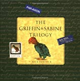 Bantock, Nick: The Griffin and Sabine Trilogy : The Golden Mean; Sabine's Notebook; Griffin and Sabine