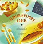 Jewish Holiday Feasts (The Artful Kitchen…