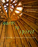 David Pearson: Earth to Spirit. In Search of Natural Architecture