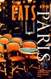 Gustafson, Sandra A.: Cheap Eats in Paris: The Savvy Traveler&#39;s Guide to the Best Meals at the Best Prices