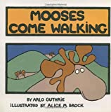 Guthrie, Arlo: Mooses Come Walking