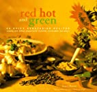 Red, Hot and Green by Janet Hazen
