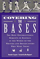 Covering the Bases: The Most Unforgettable…