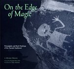 Mancini, Salvatore: On the Edge of Magic: Petroglyphs and Rock Paintings of the Ancient Southwest
