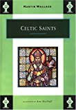Wallace, Martin: Celtic Saints