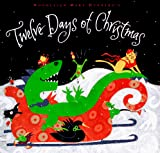 Hubbard, Woodleigh Marx: Woodleigh Marx Hubbards Twelve Days of Christmas