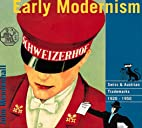 Early Modernism by John Mendenhall