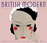 Steven Heller: British Modern: Graphic Design between the Wars (Art Deco Design)