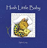 Long, Sylvia: Hush Little Baby
