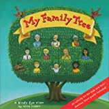 Laden, Nina: My Family Tree: A Bird's Eye View