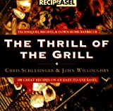Schlesinger, Chris: The Thrill of the Grill