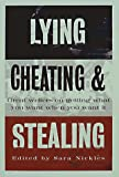Nickles, Sara: Lying, Cheating, and Stealing: Great Writers on Getting What You Want When You Want It