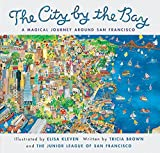 Brown, Tricia: City by the Bay