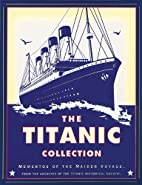 The Titanic Collection: Mementos of the…