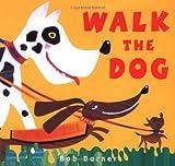 Barner, Bob: Walk the Dog