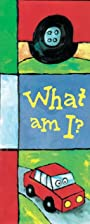 What am I? (What Am I/Who Am I) by Alain…