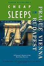 Cheap Sleeps in Prague, Vienna, and Budapest…
