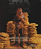 Davis, Robin: The Star Wars Cookbook: Wookiee Cookies and Other Galactic Recipes