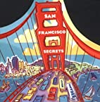 San Francisco Secrets: Fanscinating Facts…