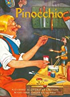 Pinocchio: A Classic Illustrated Edition by…