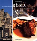 Croce, Julia Della: Foods of Italy : Rome and Latium