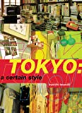 Tsuzuki, Kyoichi: Tokyo: A Certain Style