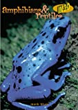 Blum, Mark: Amphibians and Reptiles in 3-D
