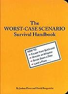 The Worst-Case Scenario Survival Handbook by…