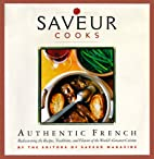 Saveur Cooks: Authentic French by Colman…