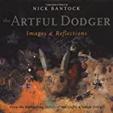 Bantock, Nick: The Artful Dodger: Images and Reflections