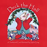 Long, Sylvia: Deck the Hall : A Traditional Carol