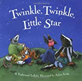 Taylor, Jane: Twinkle, Twinkle, Little Star : A Traditional Lullaby