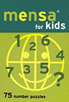Mensa for Kids: 75 Number Puzzles by…