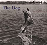 Silverman, Ruth: The Dog : 100 Years of Classic Photography