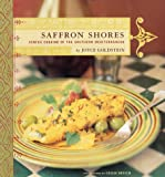 Goldstein, Joyce Esersky: Saffron Shores : Jewish Cooking of the Southern Mediterranean