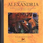 Alexandria: In Which the Extraordinary…
