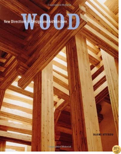 TWood: New Directions in Design and Architecture