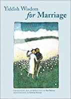 Yiddish Wisdom for Marriage by Kristina…