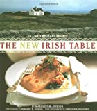 Johnson, Margaret: The New Irish Table: 70 Contemporary Recipes