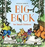 Long, Sylvia: Sylvia Long's Big Book for Small Children