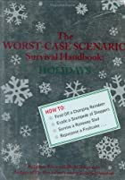 The Worst-Case Scenario Survival Handbook:…