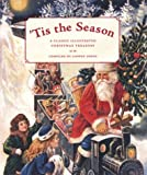 Edens, Cooper: 'Tis the Season : A Classic Illustrated Christmas Treasury