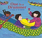 One Is a Drummer: A Book of Numbers by…
