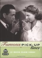 Famous Pick-Up Lines by Chronicle Books