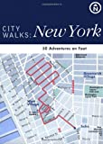De Tessan, Christina Henry: City Walks New York: 50 Adventures on Foot