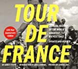 James Startt: Tour de France/Tour de Force Updated and Revised 100-Year Anniversary Edition