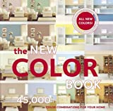 Chronicle Books Staff: The New Color Book: 45,000 Color Combinations for Your Home