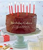 Kleinman, Kathryn: Birthday Cakes: Recipes and Memories from Celebrated Bakers